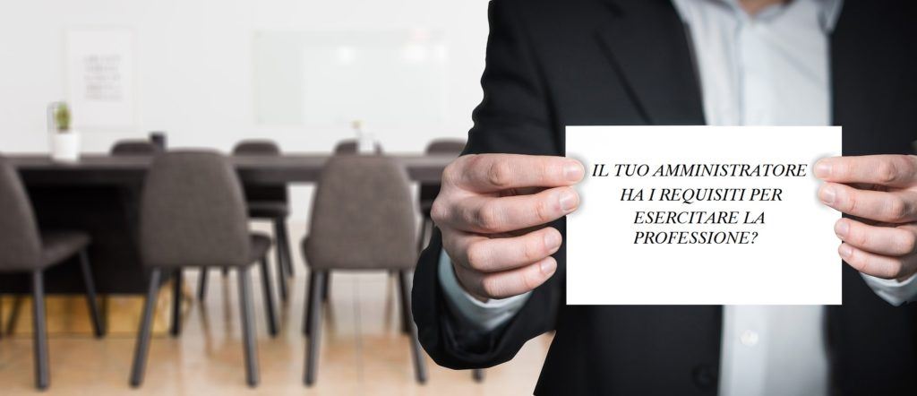 Requisiti Amministratore di Condominio